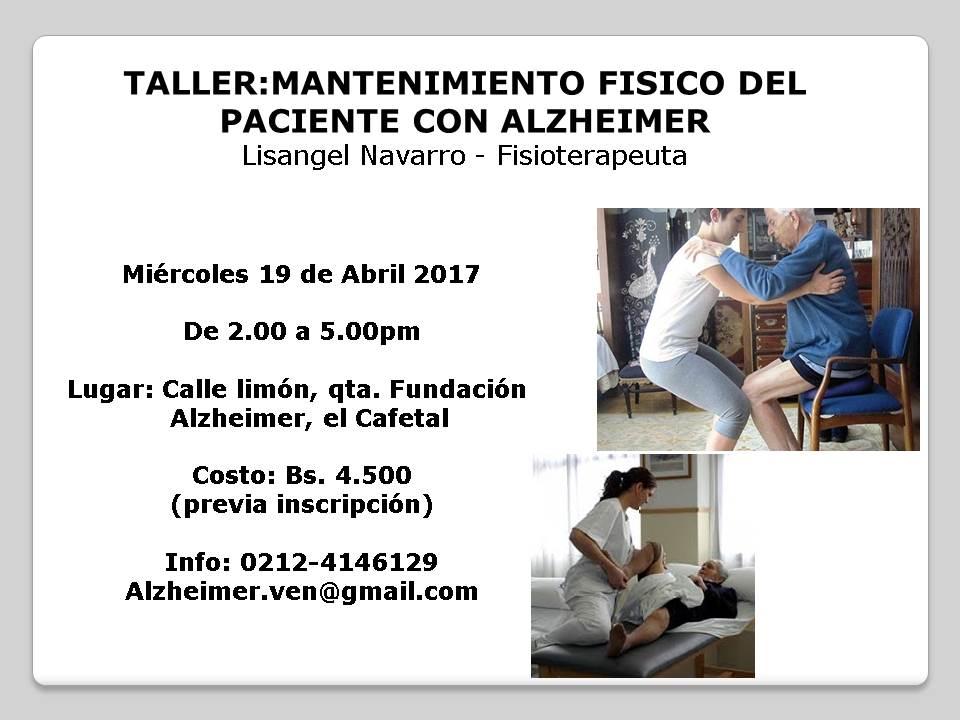 AFICHE TALLER:MANTENIMIENTO FÍSICO DEL PACIENTE CON ALZHEIMER
