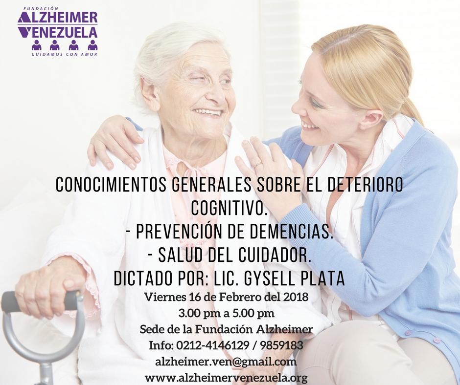Taller 16 febrero CONOCIMIENTOS GENERALES SOBRE EL DETERIORO COGNITIVO
