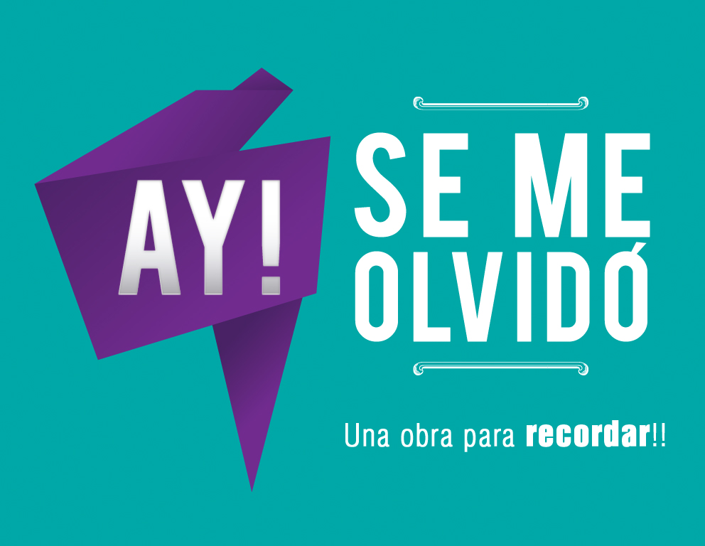 AY! SE ME OLVIDO