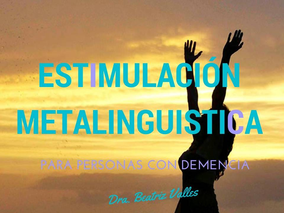 Estimulacion Metalinguistica para personas con demencia